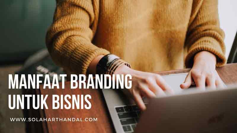 manfaat branding untuk bisnis
