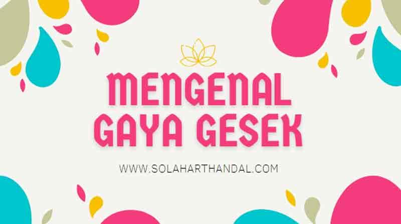Gaya Gesek