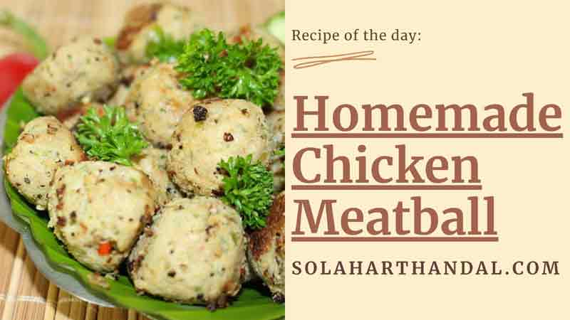 homemade chicken meatball Recipe